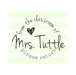 From The Classroom Of Stamp- Teacher Name Heart  Stamp