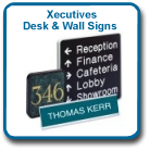 Xecutives Desk/Wall Signs