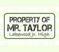 Property of Stamp-  Distressed Teacher Name Self-inking or Rubber Stamp