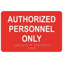 Authorized Personnel Only 9″ x 6″ economy braille signs. Produced with standard designs these ADA signs are an economical way to achieve ADA compliance.